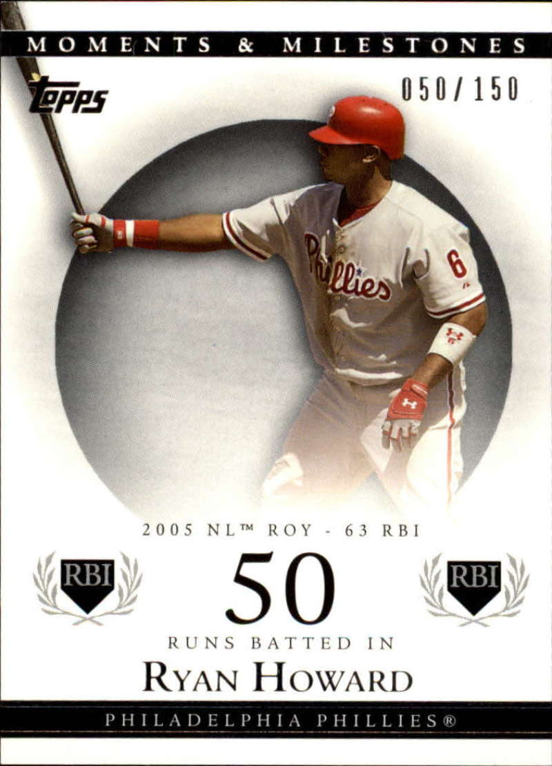 2007 Topps Moments and Milestones #90-50 Ryan Howard/RBI 50 #'d/150