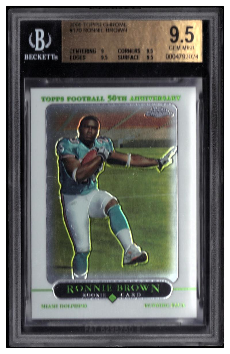 2005 Topps Chrome #170 Ronnie Brown RC  BGS 9.5 Rookie