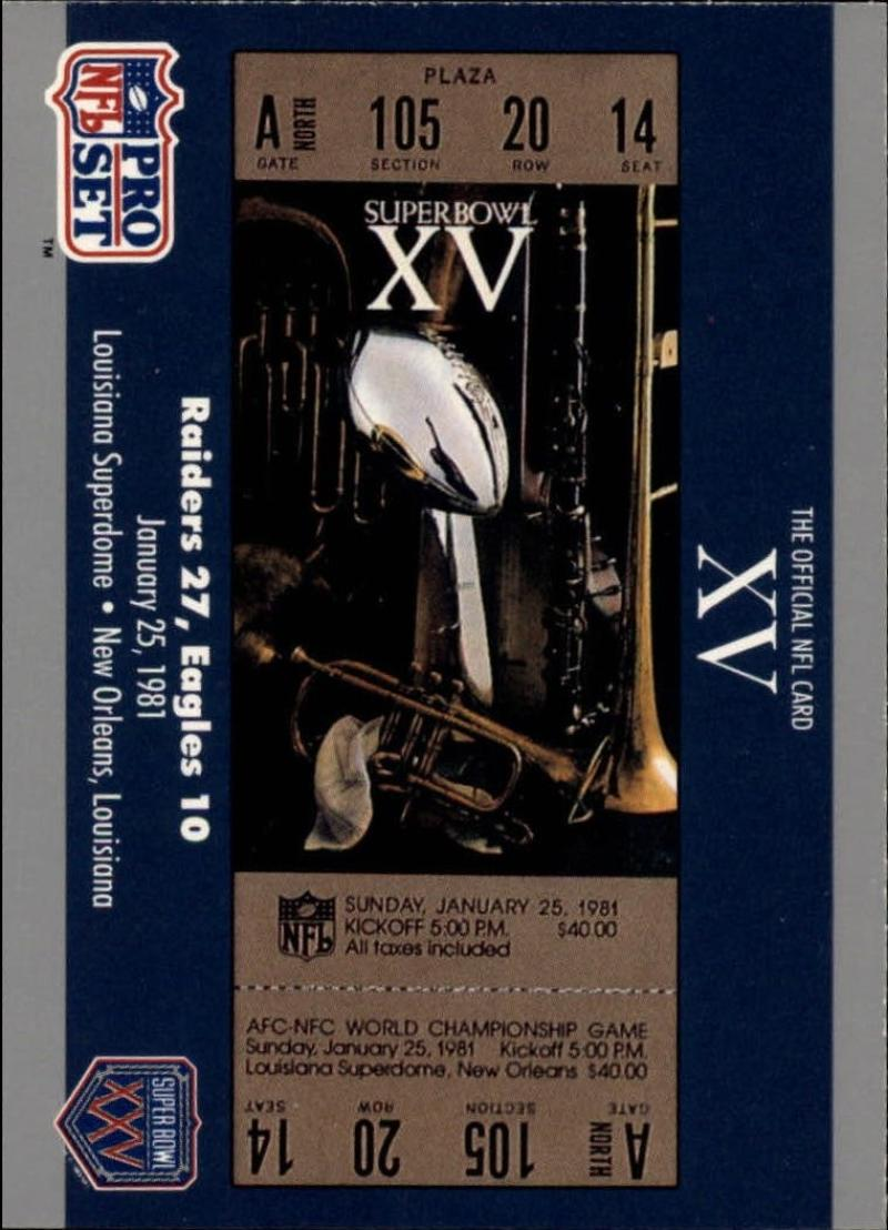 1990 Pro Set  Super Bowl 160 #15 SB XV Ticket  VG/EX