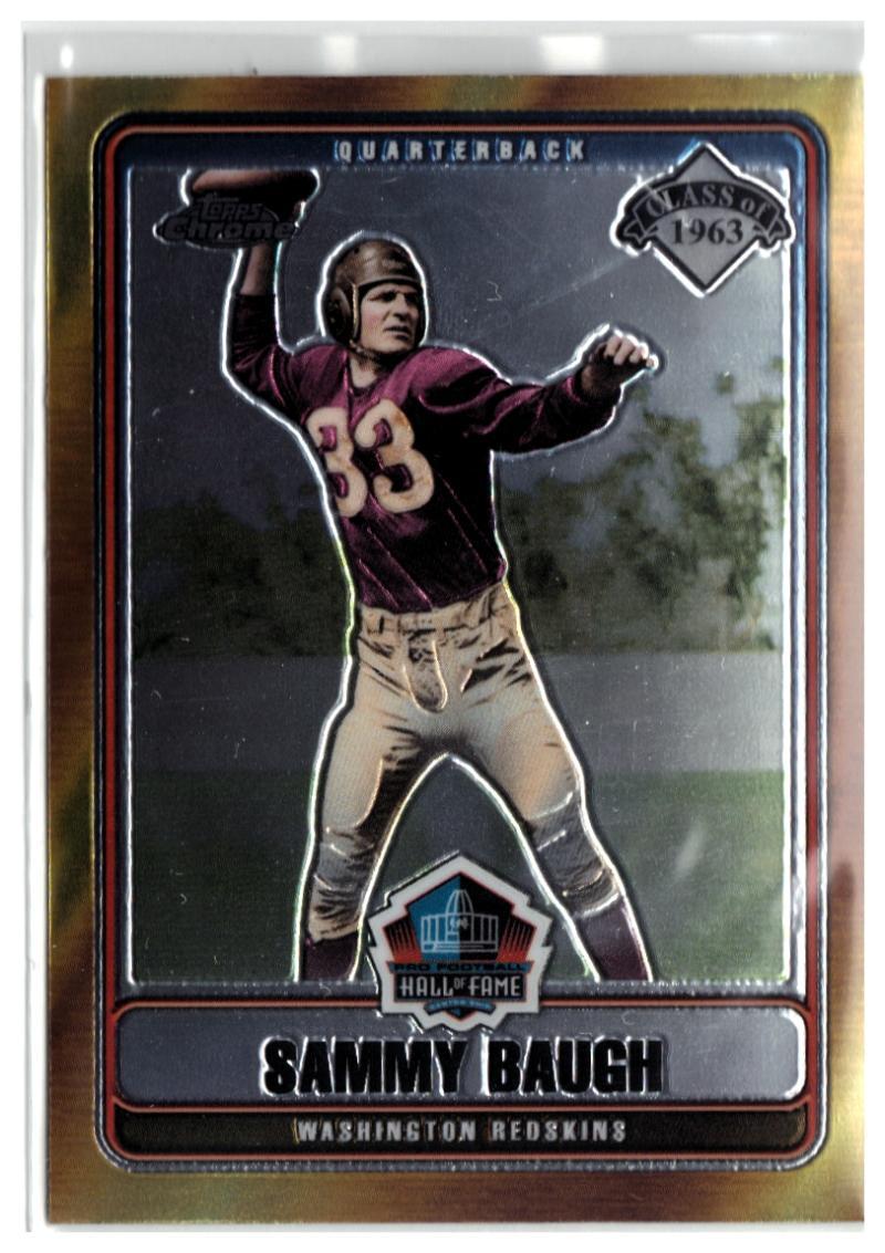 2006 Topps Chrome Hall of Fame Tribute #SB Sammy Baugh