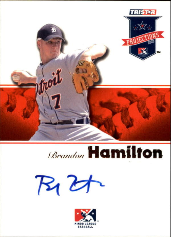 2008 PROjections Autographs #101 Brandon Hamilton  Auto Baseball