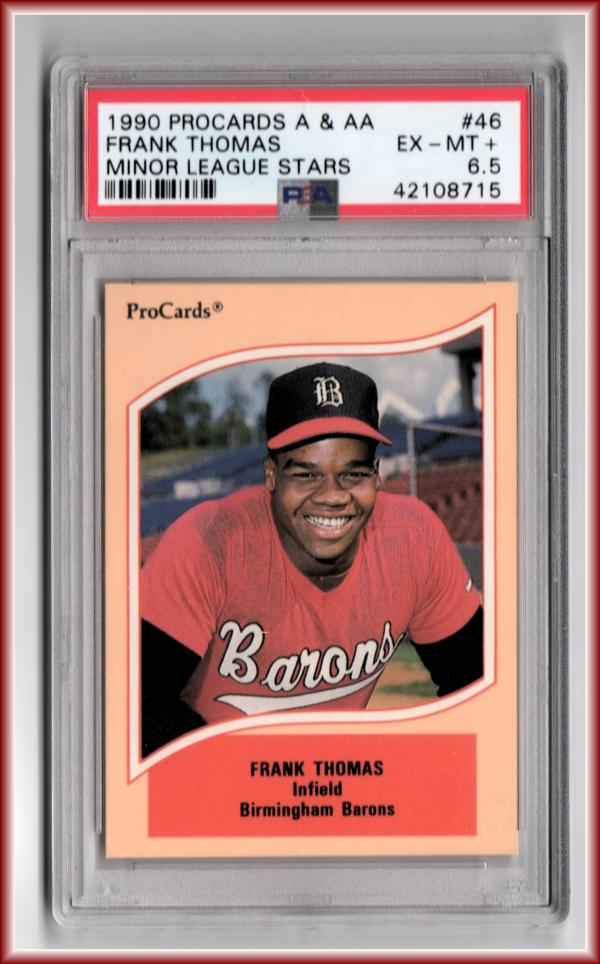 1990 ProCards A and AA #46 Frank Thomas PSA 6.5 EX-MT-Plus