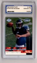 1999 Collector's Edge Fury #186 Donovan McNabb RC Graded PGS 10 Gem Mint
