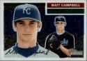 2005 Topps Heritage Chrome #THC91 Matt Campbell #'d 1253/1956