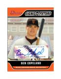 2006 Bowman Signs of the Future #SOF-BC Ben Copeland C Autograph