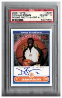 2006-07 TOPPS ROOKIE PHOTO SHOOT AUTOGRAPHS #DBR DENHAM BROWN PSA 10