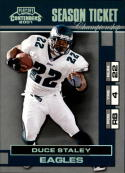 2001 Playoff Contenders Championship Ticket #72 Duce Staley  #'d/100