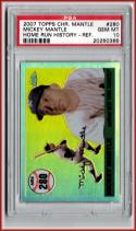 2007 Topps Chrome Mantle Home Run History Refractors #280 Mickey Mantle PSA 10 GEM MINT /500 PSA Pop 1