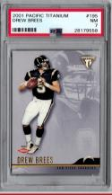 2001 Pacific Titanium #195 Drew Brees PSA 7 NM RC